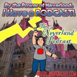 The Neverland Podcast 11/30/2014 | Neverland: To Disney and
